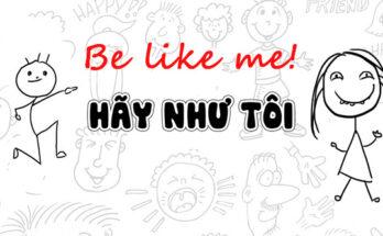 be like me là gì?
