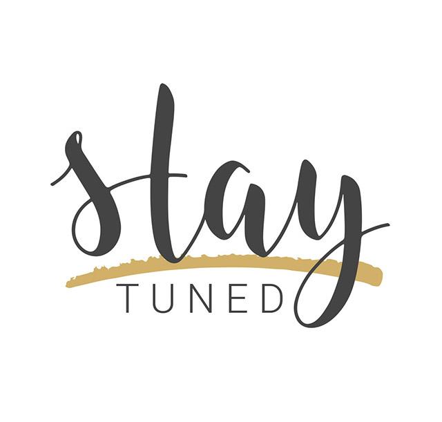 Stay tuned là thế nào