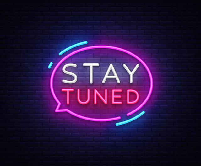 Stay tuned là gì